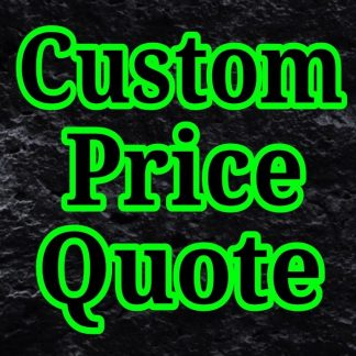 CUSTOM PRICE QUOTE